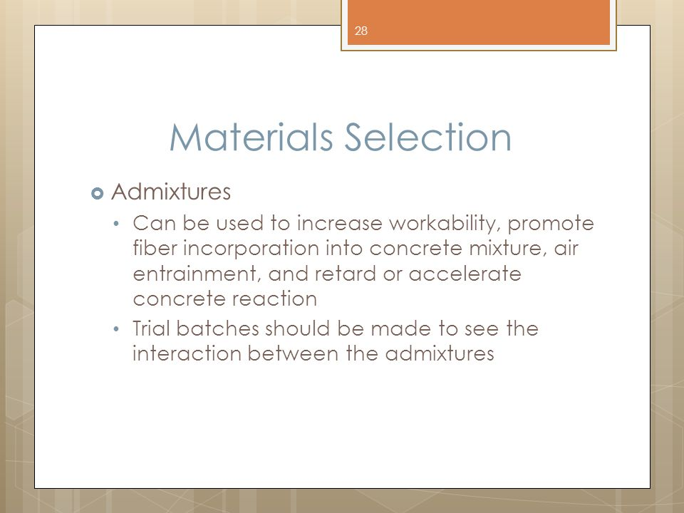 Materials Selection Admixtures