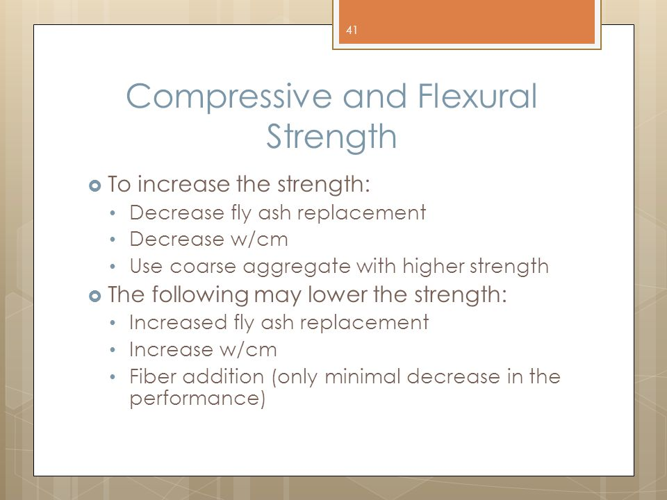 Compressive and Flexural Strength