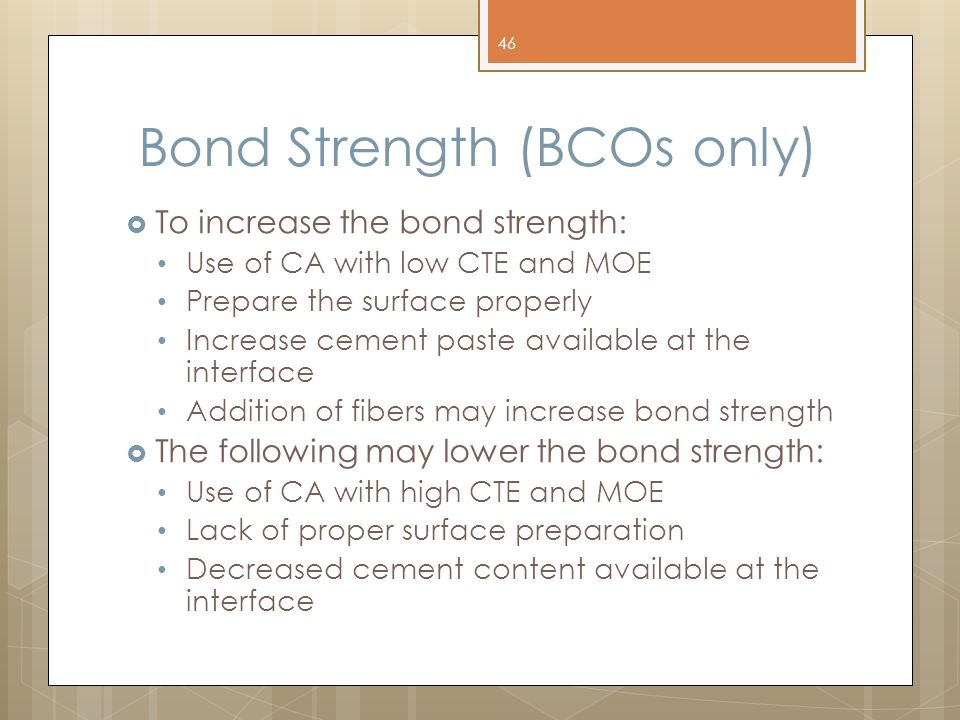 Bond Strength (BCOs only)