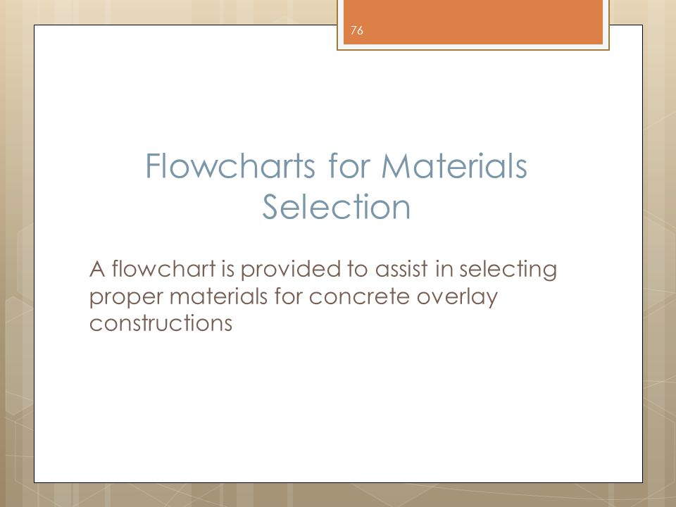 Flowcharts for Materials Selection