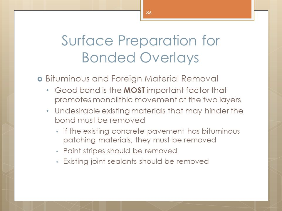 Surface Preparation for Bonded Overlays