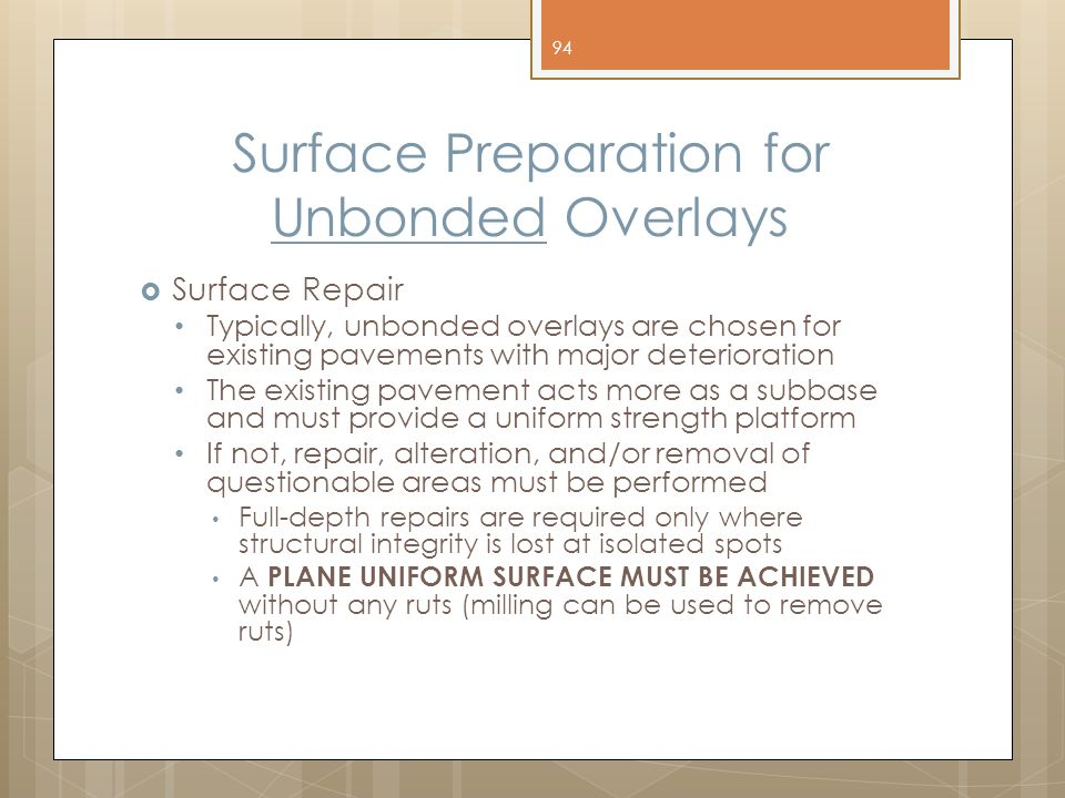 Surface Preparation for Unbonded Overlays