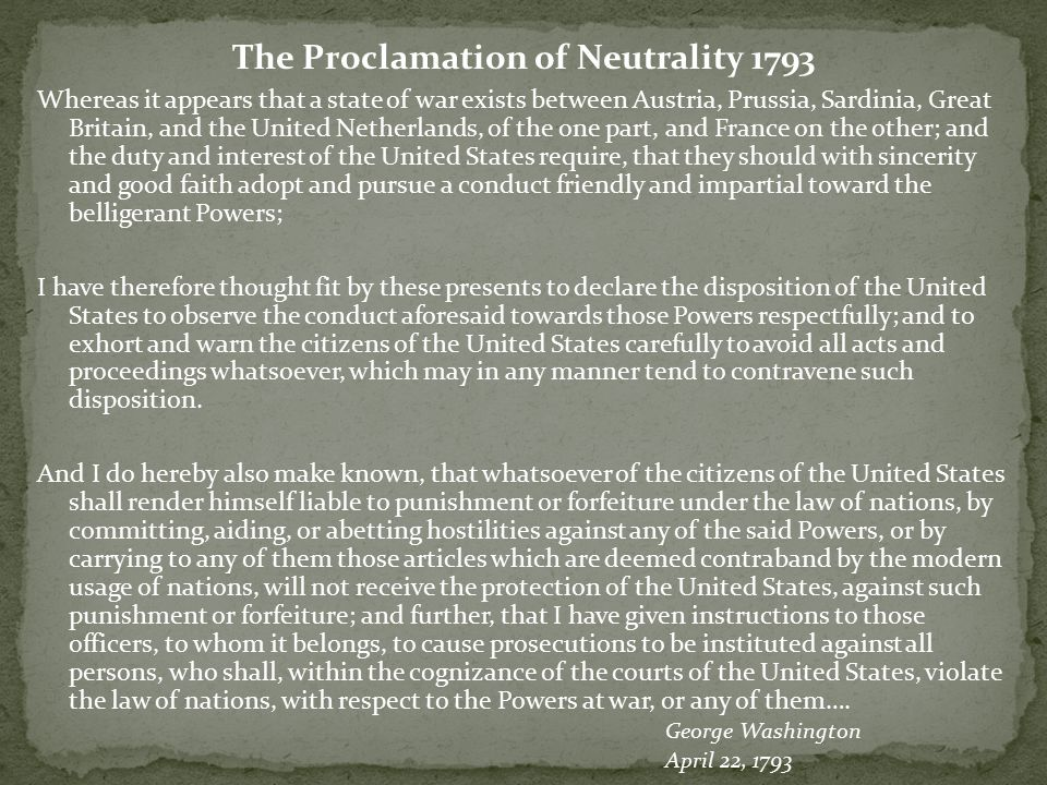 The Proclamation of Neutrality 1793