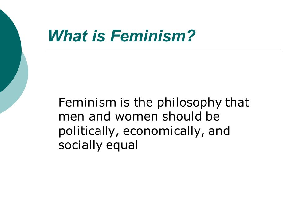 What is Feminism.