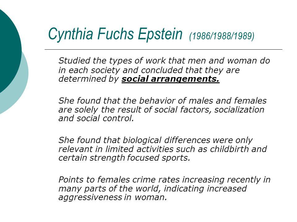 Cynthia Fuchs Epstein (1986/1988/1989)