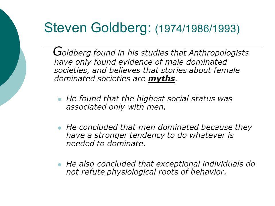 Steven Goldberg: (1974/1986/1993)