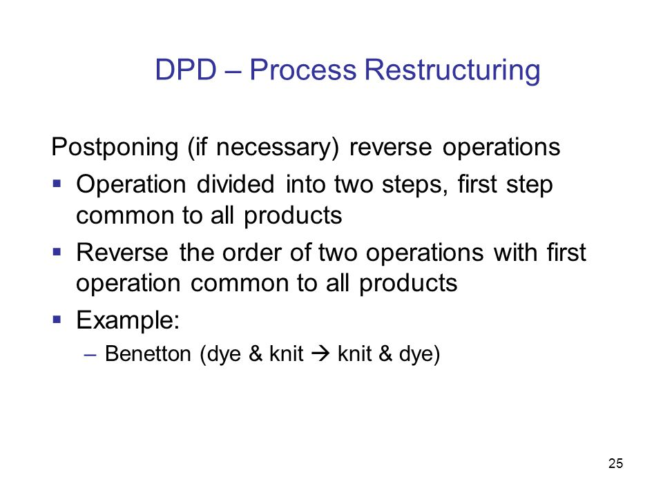 DPD – Process Restructuring