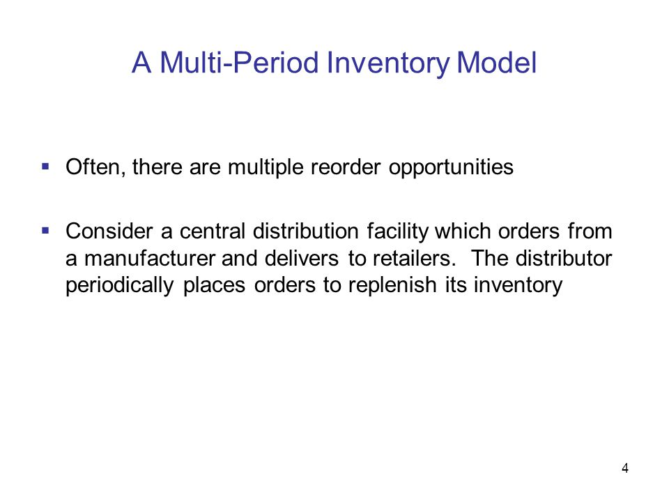 A Multi-Period Inventory Model
