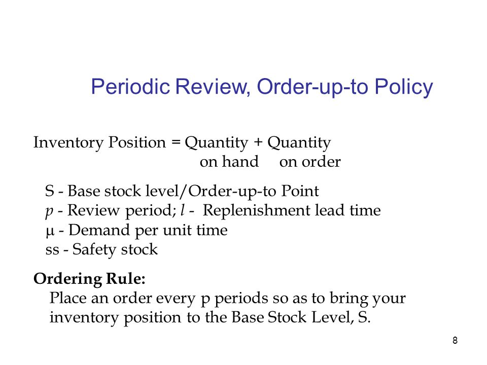 Periodic Review, Order-up-to Policy