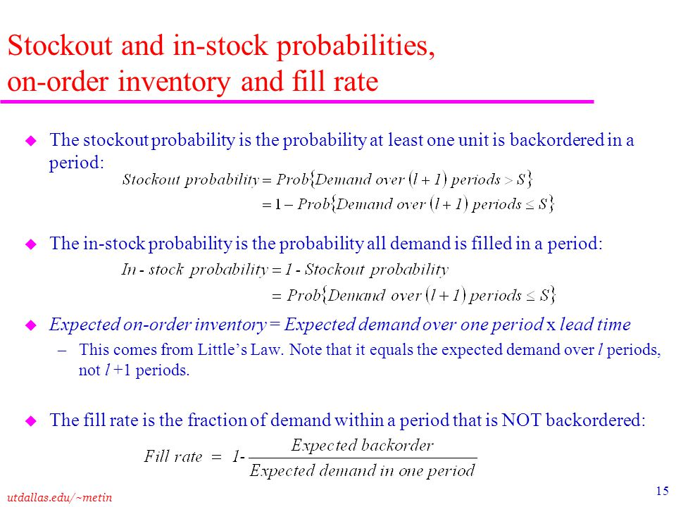Stockout and in-stock probabilities, on-order inventory and fill rate