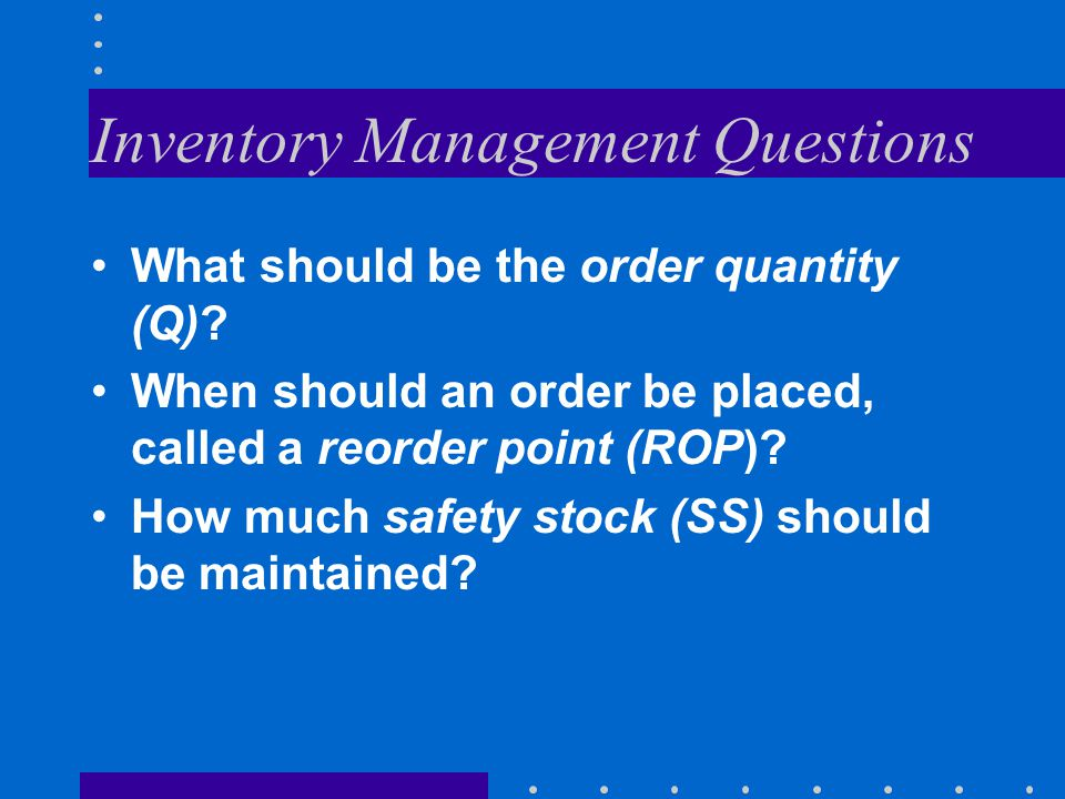 Inventory Management Questions
