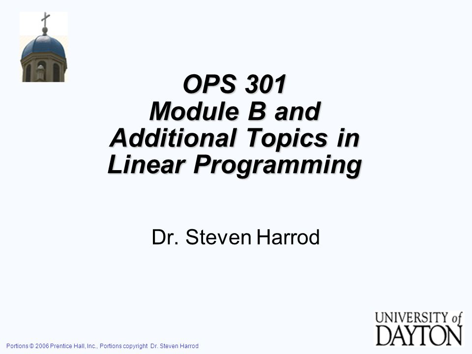 OPS 301 Module B and Additional Topics in Linear Programming