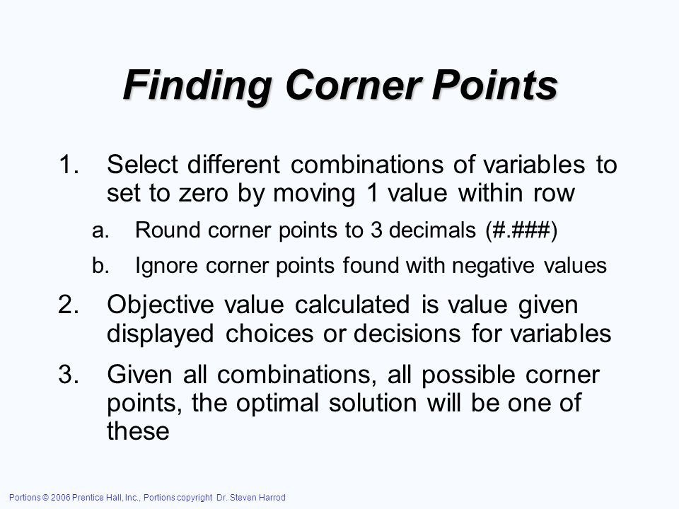 Finding Corner Points Select different combinations of variables to set to zero by moving 1 value within row.