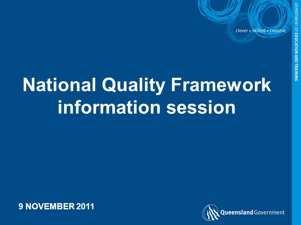 National Quality Framework information session