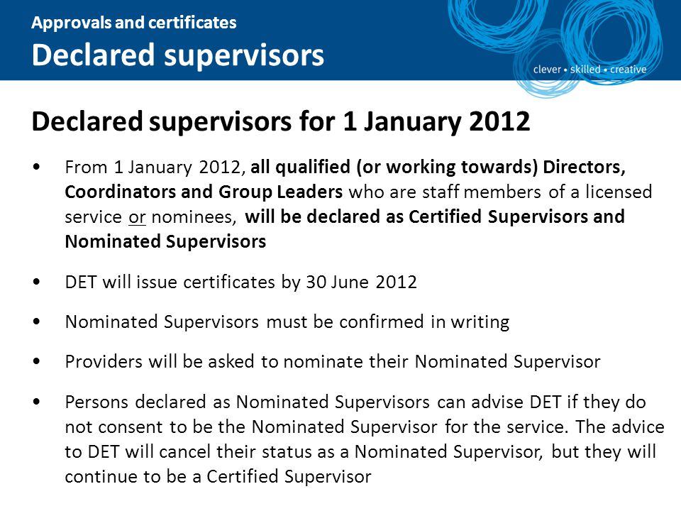 Declared supervisors Declared supervisors for 1 January 2012