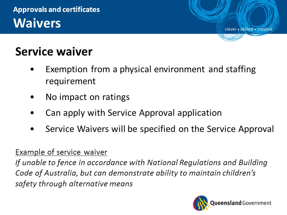 Approvals and certificates Waivers