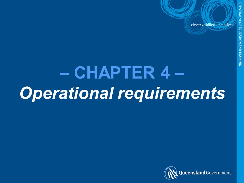 – CHAPTER 4 – Operational requirements
