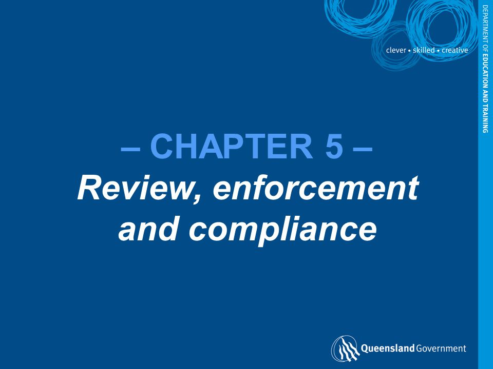 – CHAPTER 5 – Review, enforcement and compliance
