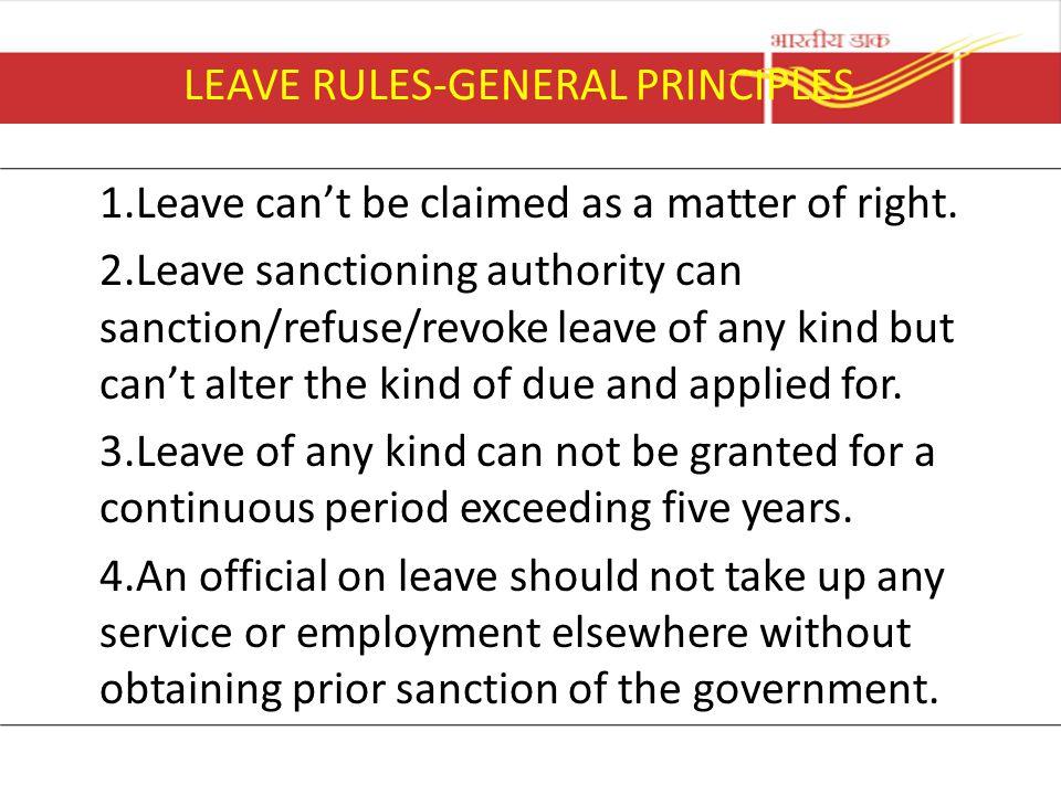 LEAVE RULES-GENERAL PRINCIPLES