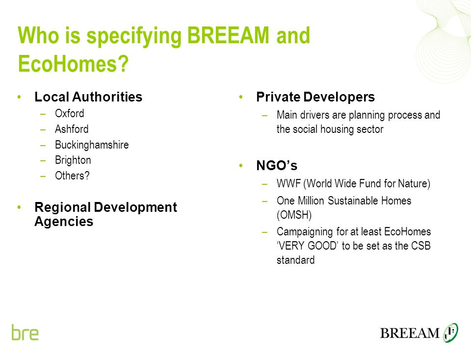 Who is specifying BREEAM and EcoHomes