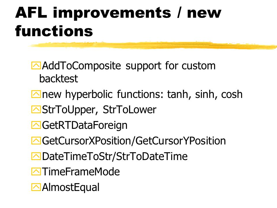 AFL improvements / new functions