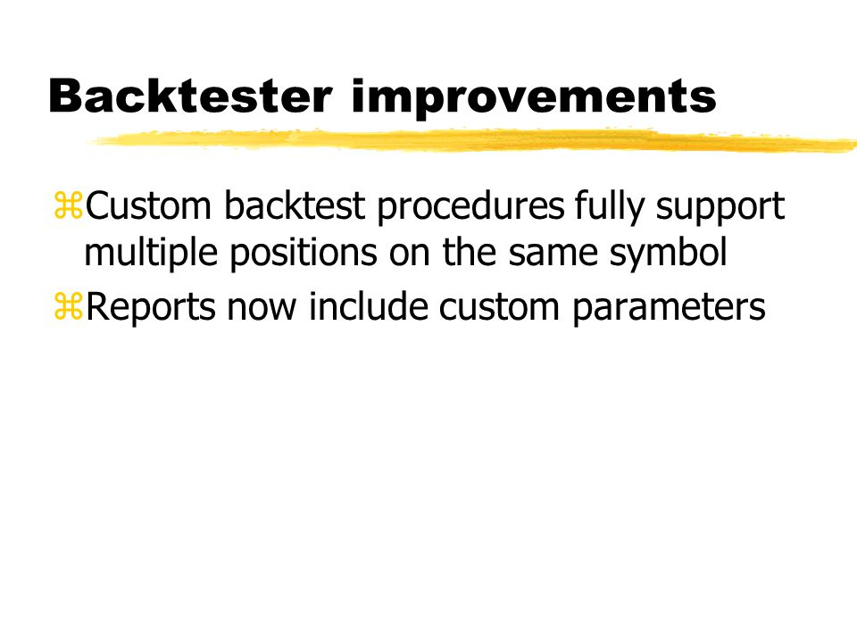 Backtester improvements