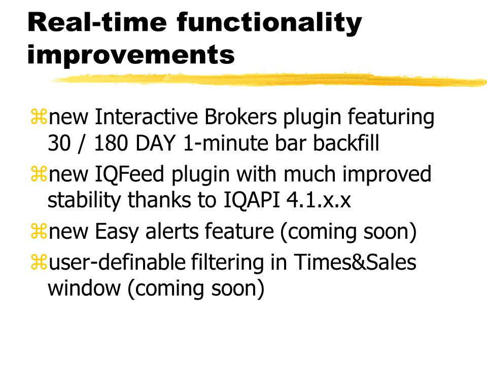 Real-time functionality improvements