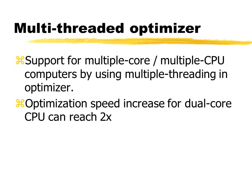 Multi-threaded optimizer