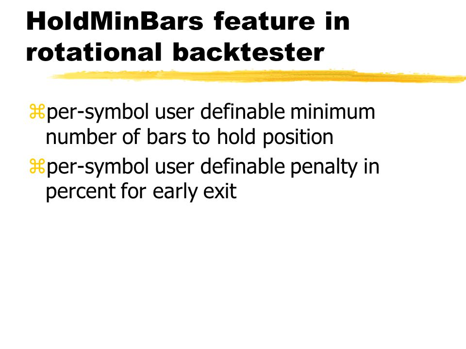 HoldMinBars feature in rotational backtester