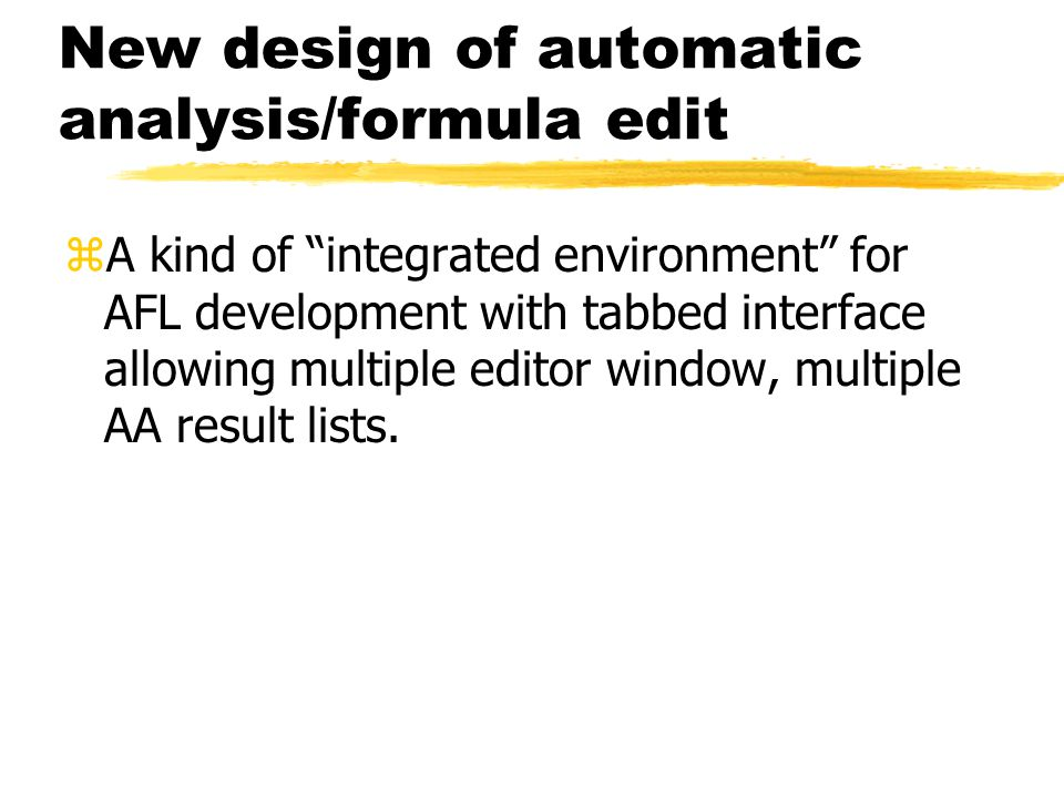 New design of automatic analysis/formula edit