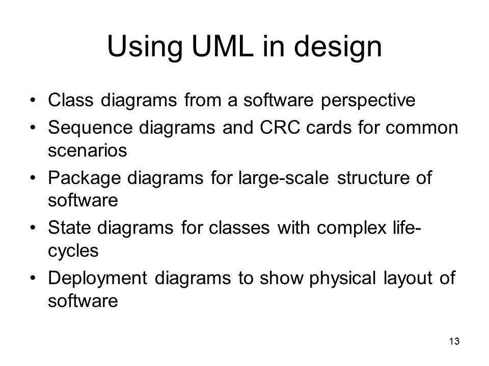 Using UML in design Class diagrams from a software perspective