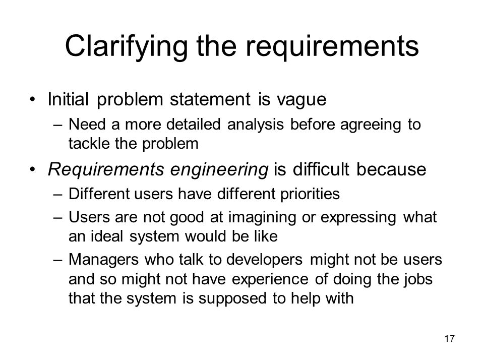 Clarifying the requirements