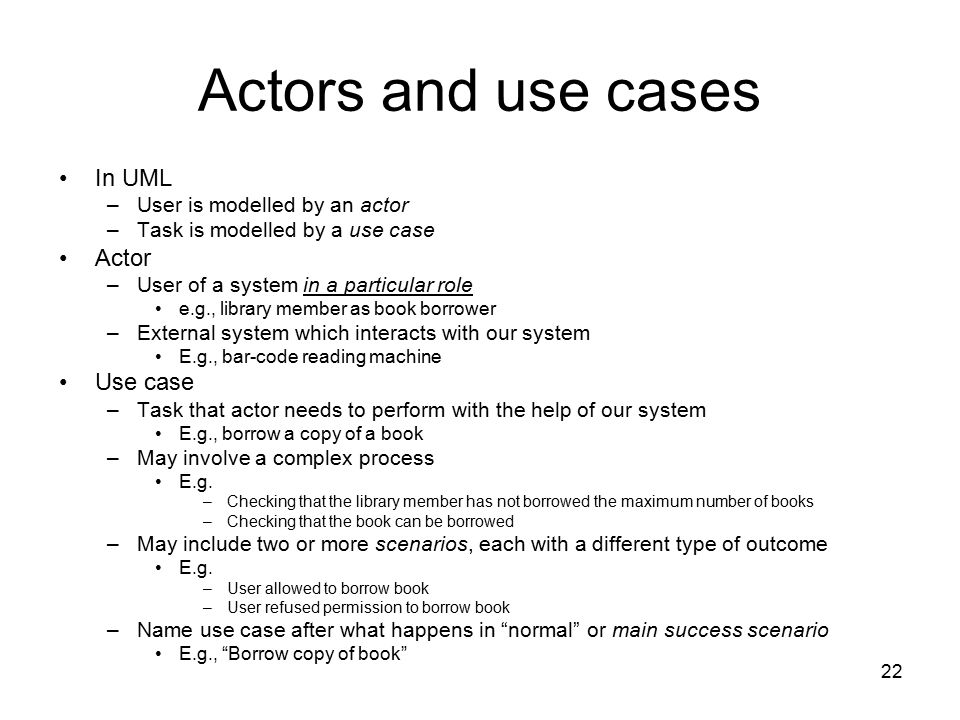 Actors and use cases In UML Actor Use case