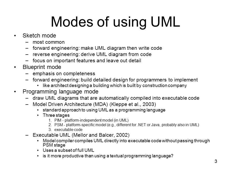 Modes of using UML Sketch mode Blueprint mode