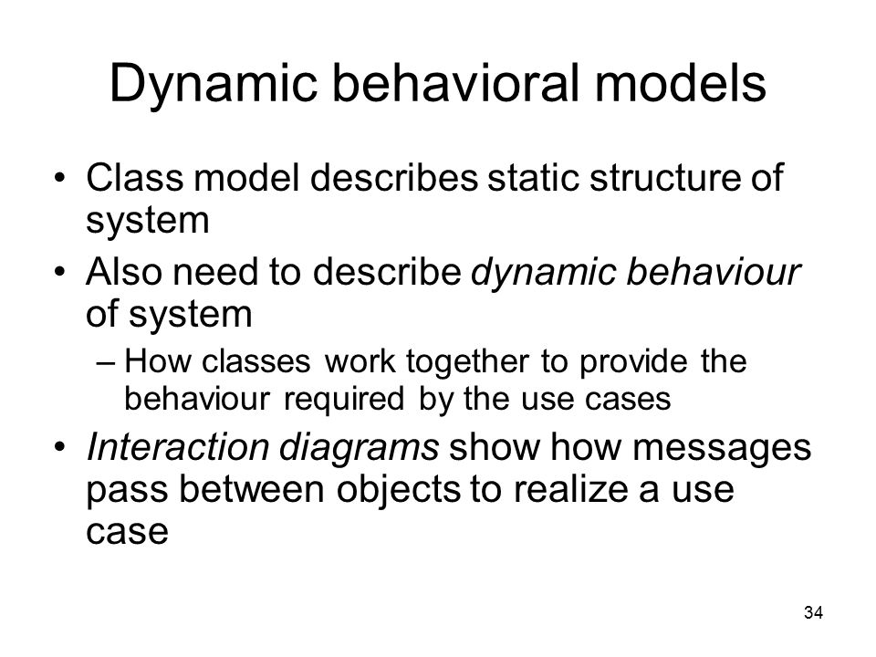 Dynamic behavioral models