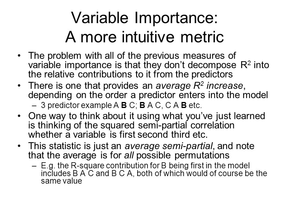 Variable Importance: A more intuitive metric