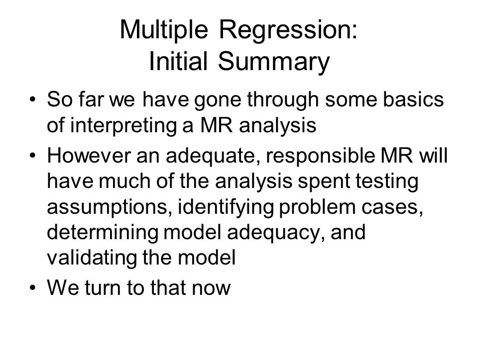 Multiple Regression: Initial Summary
