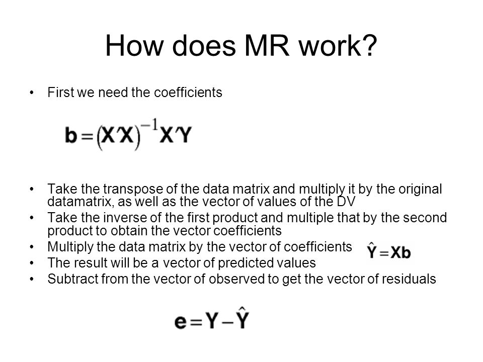 How does MR work First we need the coefficients