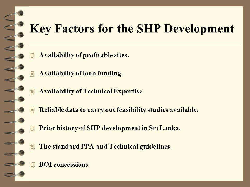 Key Factors for the SHP Development