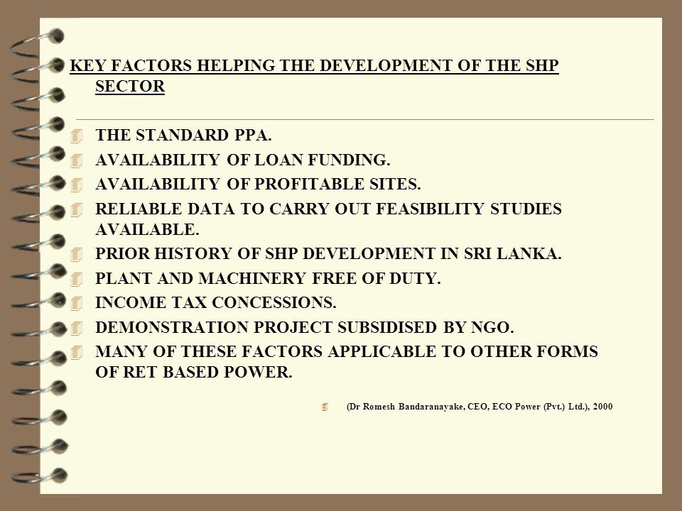 KEY FACTORS HELPING THE DEVELOPMENT OF THE SHP SECTOR