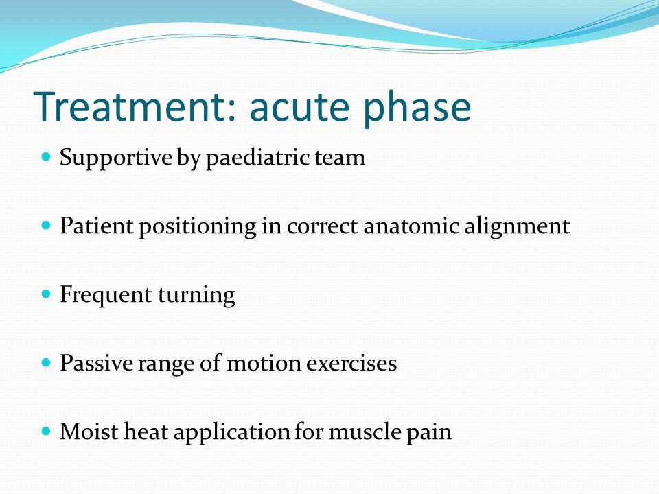 Treatment: acute phase