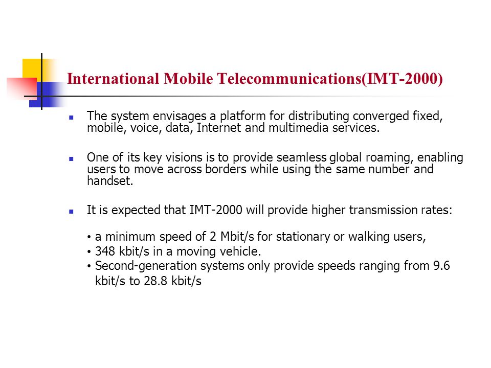 International Mobile Telecommunications(IMT-2000)