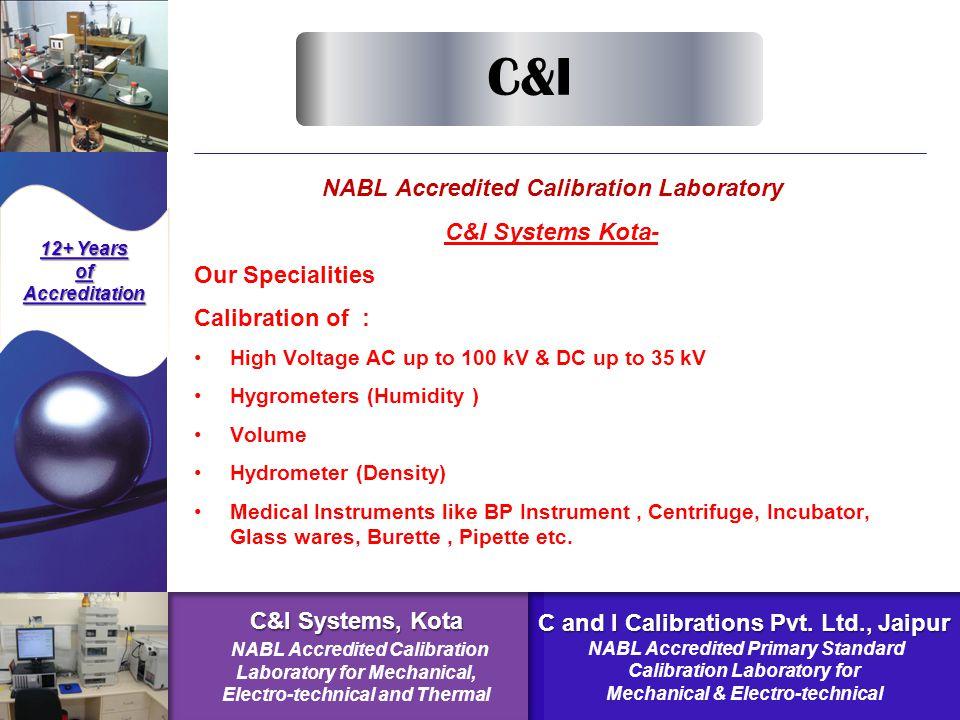 NABL Accredited Calibration Laboratory C&I Systems Kota-