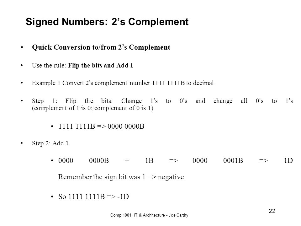 Signed Numbers: 2's Complement