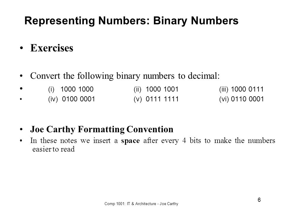Representing Numbers: Binary Numbers