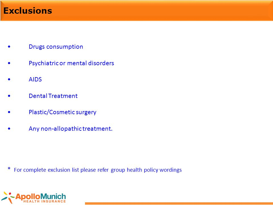 Exclusions Drugs consumption Psychiatric or mental disorders AIDS