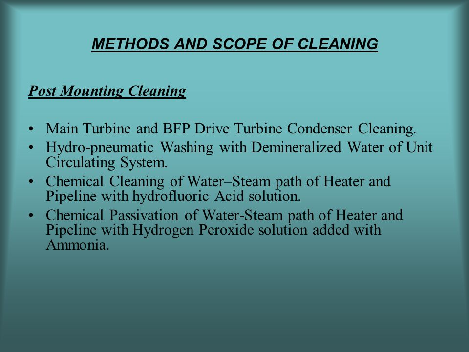 METHODS AND SCOPE OF CLEANING
