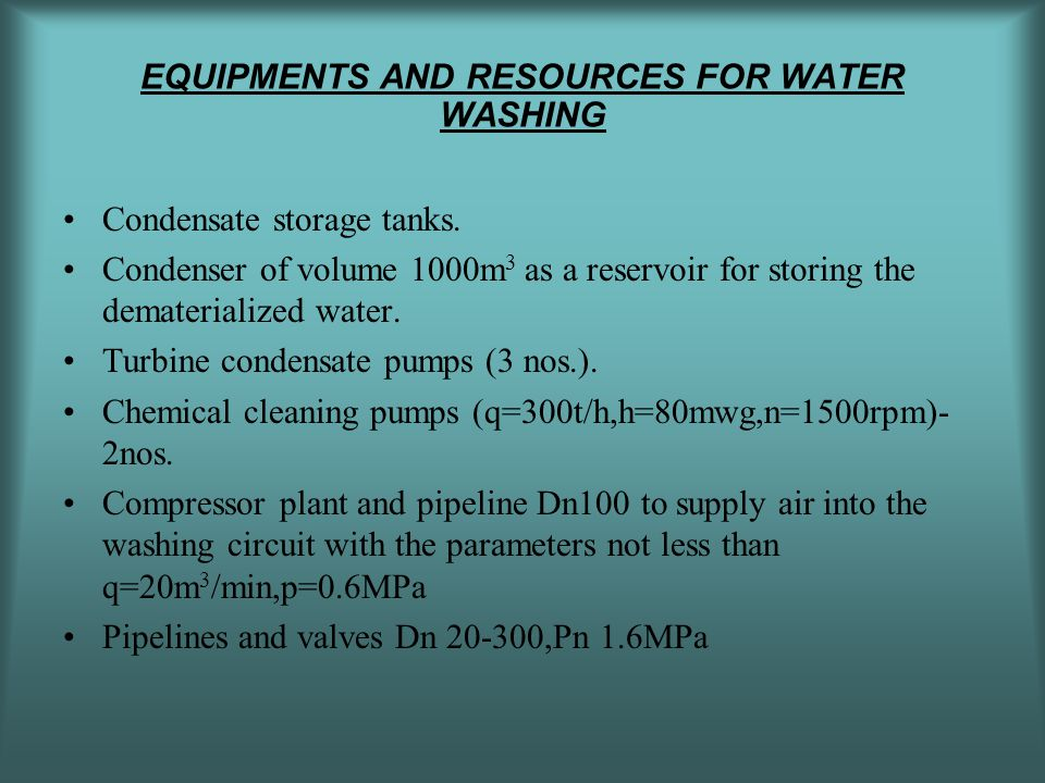 EQUIPMENTS AND RESOURCES FOR WATER WASHING