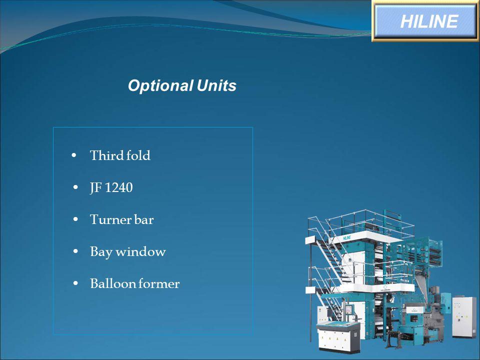 HILINE Optional Units • Third fold • JF 1240 • Turner bar • Bay window