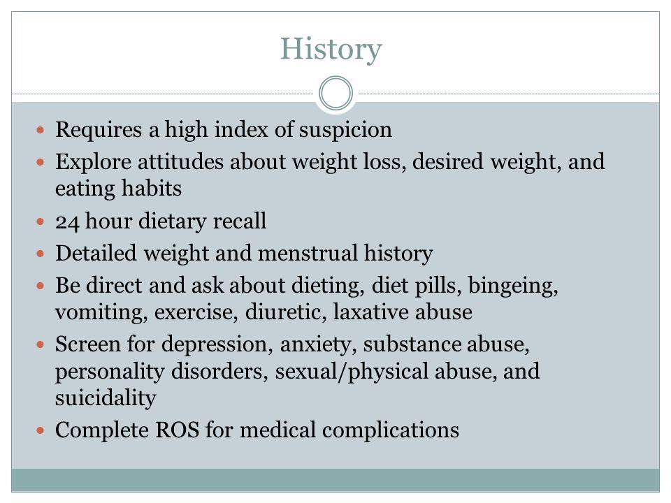 History Requires a high index of suspicion